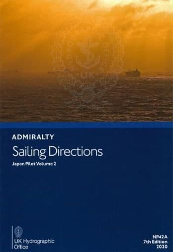 NP42A - Admiralty Sailing Directions: Japan Pilot Volume 2 ( 7th Edition )